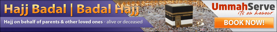 Hajj Badal | Hajj e Badal | Badal Hajj | حج البدل - on behalf of your parents & other loved ones